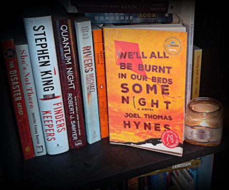 BURN WITH ME — A Review of Joel Thomas Hynes' Fourth Novel