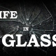 Life in Glass — Blood and Poetry